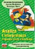 Hrackiewicz Katarzyna - Analiza i interpretacja fragmentu dzeła literackiego. Przykładowe arkusze maturalne, poziom podstawowy