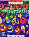Cichy Ludwik - Ozdoby świąteczne Wycinanki