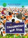 Marcinkowska-Schmidt Ewa - Zagubiony Bim Bam