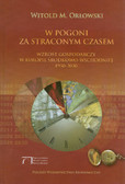 Orłowski Witold M. - W pogoni za straconym czasem. Wzrost gospodarczy w Europie Środkowo-Wschodniej