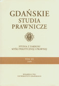 red. Szpoper Dariusz - Gdańskie Studia Prawnicze. Tom XX/2009. Studia z zakresu myśłi politycznej i prawnej