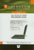 red. Gos Waldemar - Vademecum samodzielnego księgowego. Zbiór zadań