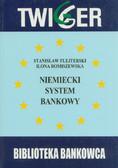 Flejterski Stanisław, Romiszewska Ilona - Niemiecki system bankowy