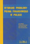 red. Ciecierski Michał, red. Mudrecki Artur, red. Stanisławiszyn Piotr - Wybrane problemy prawa finansowego w Polsce