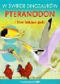 W świecie dinozaurów Pteranodon i inne latające gady