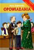 Dąbrowska Maria - Opowiadania Lektura z opracowaniem