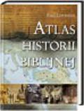 Lawrence Paul - Atlas historii Biblijnej