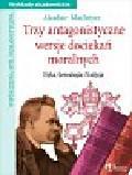 MacIntyre Alasdair - Trzy antagonistyczne wersje dociekań moralnych