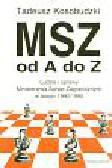 Kosobudzki Tadeusz - MSZ od A do Z. Ludzie i sprawy Ministarstwa Spraw Zagranicznych 1990-1995