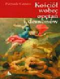 Caspani Pierpaolo - Kościół wobec opętań i demonów