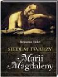 Kelen Jacqueline - Siedem twarzy Marii Magdaleny
