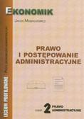 Musiałkiewicz Jacek - Prawo i postępowanie administracyjne. Część 2 prawo administracyjne