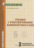Musiałkiewicz Jacek - Prawo i postępowanie administracyjne. Częśćć 3 postępowanie administracyjne