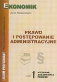Musiałkiewicz Jacek - Prawo i postępowanie administracyjne. Część 1 wybrane zagadnienia prawne