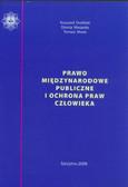 Droliński Krzysztof, Mocarska Dorota, Mosio Tomasz - Prawo międzynarodowe publiczne i ochrona praw człowieka. Skrypt dla policjantów