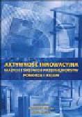 Aktywność innowacyjna małych i średnich przedsiębiorstw Pomorza i Kujaw