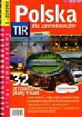 Polska dla zawodowców TIR atlas samochodowy 1: 250 000