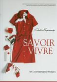 Młynarczyk Elżbieta - Savoir vivre Na co dzień i od święta