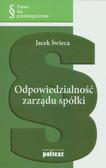 Świeca Jacek - Odpowiedzialność zarządu spółki