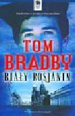 Bradby Tom - Biały Rosjanin