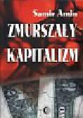 Amin Samir - Zmurszały kapitalizm