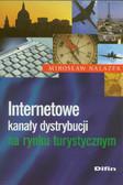 Nalazek Mirosław - Internetowe kanały dystrybucji na rynku turystycznym