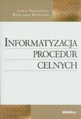 Naruszewicz Sylwia, Masłowska Małgorzata - Informatyzacja procedur celnych