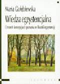 Gołębiewska Maria - Wiedza egzystencjalna. O trzech koncepcjach poznania w filozofii egzystencji