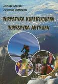 Merski Janusz, Warecka Joanna - Turystyka kwalifikowana, turystyka aktywna