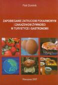 Dominik Piotr - Zapobieganie zatruciom pokarmowym i zakażeniom żywności w turystyce i gastronomii