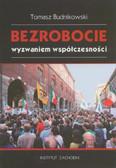 Budnikowski Tomasz - Bezrobocie wyzwaniem współczesności