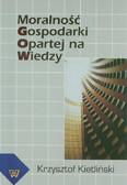 Kietliński Krzysztof - Moralność gospodarki opartej na wiedzy