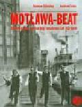 Stinzing Roman, Icha Andrzej - Motława-Beat Trójmiejska scena big-beatowa lat 60-tych z płytą CD