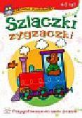 Podgórska Anna - Szlaczki zygzaczki 4-5 lat. Przygotowanie do nauki pisania