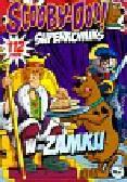 Rurik Tyler, Simmons Alex, Lewis Brett - Scooby-Doo! Superkomiks 16 W zamku