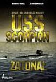 Sewell Kenneth, Preisler Jerome - USS Scorpion zatonął. Świat na krawędzi wojny
