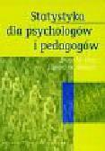 King Bruce M., Minium Edward W. - Statystyka dla psychologów i pedagogów