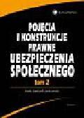 Jędrasik-Jankowska Inetta - Pojęcia i konstrukcje prawne ubezpieczenia społecznego, tom 2
