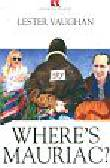 Vaughan Lester - Where's Mauriac?