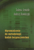 Jemioło Tadeusz, Dawidczyk Andrzej - Wprowadzenie do metodologii badań bezpieczeństwa