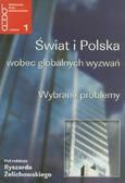 red. Żelichowski Ryszard - Świat i Polska wobec globalnych wyzwań. Wybrane problemy