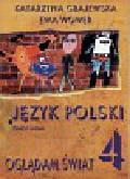 Grajewska Katarzyna i inni - Język polski 4 Oglądam świat Zeszyt ucznia