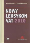 Maruchin Wojciech, Modzelewski Krzysztof - Nowy Leksykon VAT 2010