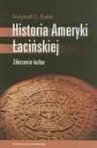 Eakin Marshall C. - Historia Ameryki Łacińskiej. Zderzenie kultur