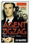 Macintyre Ben - Agent Zigzag. Prawdziwa opowieść wojenna o Eddiem Chapmanie. Kochanek, zdrajca, bohater, szpieg.