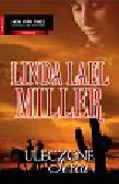 Miller Linda Lael - Uleczone serca