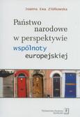 Ziółkowska Joanna Ewa - Państwo narodowe w perspektywie wspólnoty europejskiej