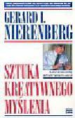 Nierenberg Gerard I. - Sztuka kreatywnego myślenia