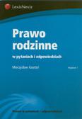 Goettel Mieczysław - Prawo rodzinne w pytaniach i odpowiedziach