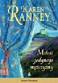 Ranney Karen - Miłość jedynego mężczyzny